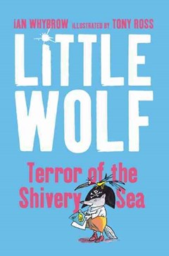 Little Wolf Terror of the Shivery Sea