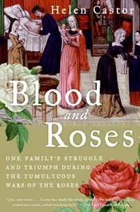 Blood and Roses by Helen Castor (9780007162222) - PaperBack - Biographies General Biographies
