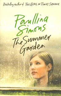 The Summer Garden by Paullina Simons (9780007162499) - PaperBack - Modern & Contemporary Fiction General Fiction