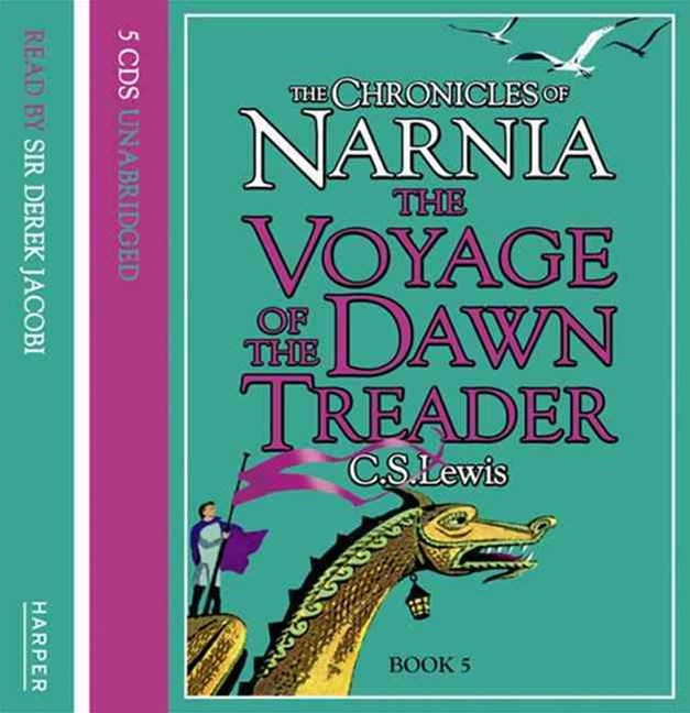 The Voyage Of The Dawn Treader Unabridged