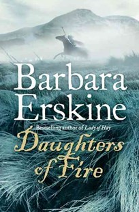 Daughters of Fire by Barbara Erskine (9780007174270) - PaperBack - Historical fiction