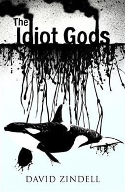 The Idiot Gods
