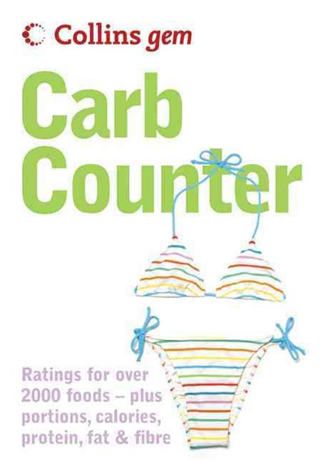 Collins Gem Carb Counter : A Clear Guide to Carbohydrates in Everyday Foods