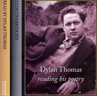 Dylan Thomas Reading His Poetry Unabridged - Poetry & Drama Poetry
