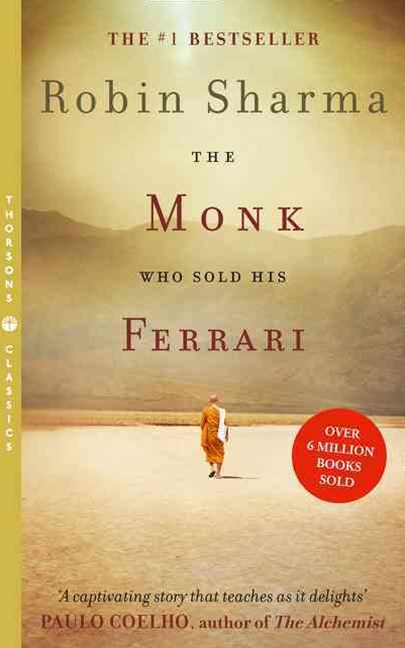 The Monk Who Sold His Ferrari [Thorsons Classics edition]