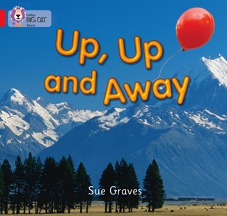 Up, Up and Away by Sue Graves (9780007185597) - PaperBack - Children's Fiction Early Readers (0-4)