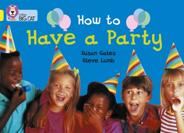 How to Have a Party