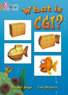 What is CGI? by Alison Sage, Jon Stuart, Cliff Moon (9780007186679) - PaperBack - Children's Fiction Early Readers (0-4)