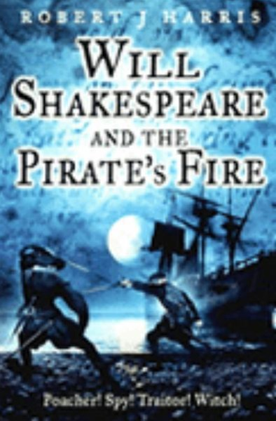 Wil Shakespeare And The Pirate's Fire