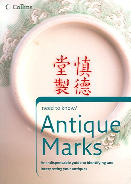 Collins Need To Know?: Antique Marks
