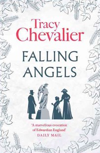 Falling Angels by Tracy Chevalier (9780007217236) - PaperBack - Historical fiction