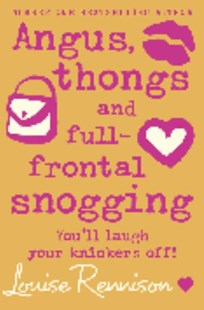 Angus, thongs and full-frontal snogging by Louise Rennison (9780007218677) - PaperBack - Children's Fiction