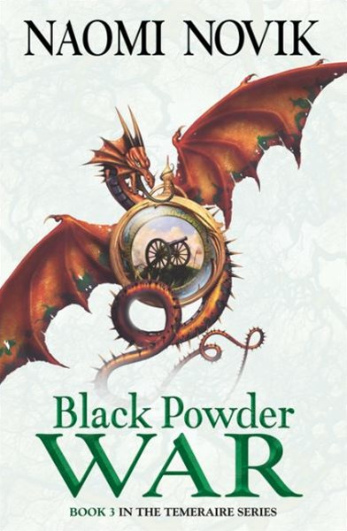 The Temeraire Series (3) - Black Powder War