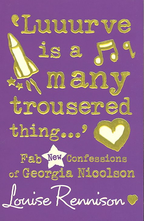 Confessions of Georgia Nicolson (8) - 'Luuurve is a many trousered thing...'