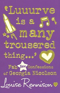 Confessions of Georgia Nicolson (8) - 'Luuurve is a many trousered thing...' by Louise Rennison (9780007222117) - PaperBack - Children's Fiction