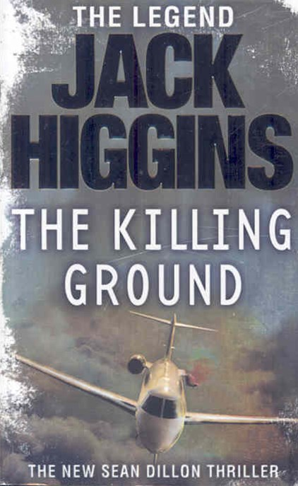Sean Dillon Series (14) - The Killing Ground