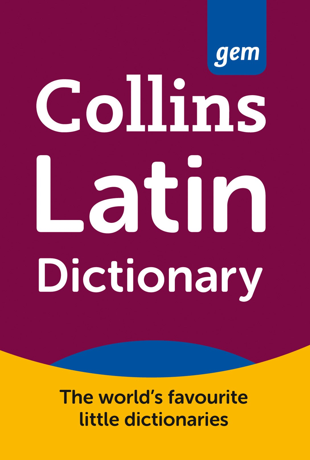 Collins Gem Latin Dictionary [2nd Edition]