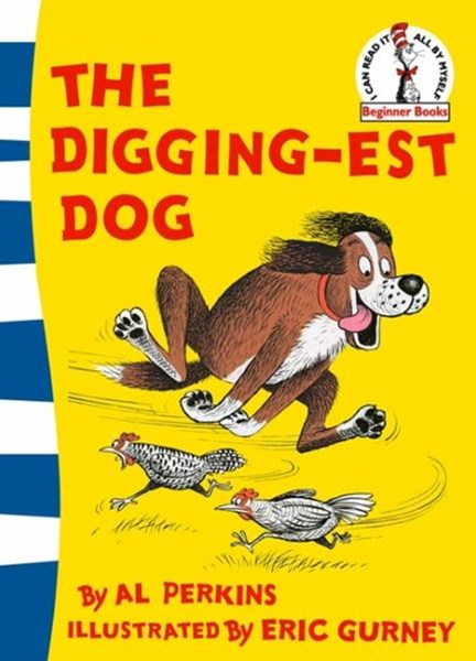 The Diggingest Dog