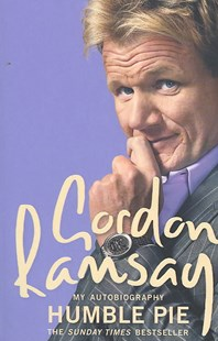 Humble Pie by Gordon Ramsay (9780007229680) - PaperBack - Biographies General Biographies