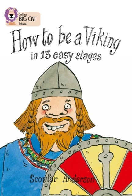 How to Be a Viking in 13 Easy Stages
