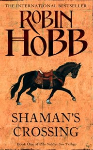 (ebook) Shaman's Crossing (The Soldier Son Trilogy, Book 1) - Adventure Fiction Modern