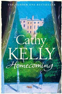 Homecoming by Cathy Kelly (9780007240463) - PaperBack - Non-Fiction Family Matters