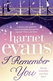 I Remember You by Harriet Evans (9780007243853) - PaperBack - Modern & Contemporary Fiction General Fiction
