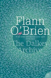 The Dalkey Archive by Flann O'Brien (9780007247196) - PaperBack - Modern & Contemporary Fiction General Fiction
