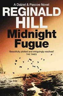 Midnight Fugue by Reginald Hill (9780007252725) - PaperBack - Crime Mystery & Thriller