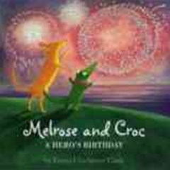 Melrose And Croc - A Hero