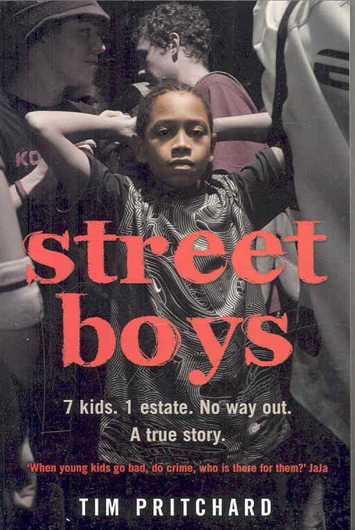 Street Boys: 7 kids. 1 estate. No way out. The Story of a Lost Childhood