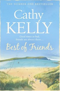 Best of Friends by Cathy Kelly (9780007268634) - PaperBack - Modern & Contemporary Fiction General Fiction