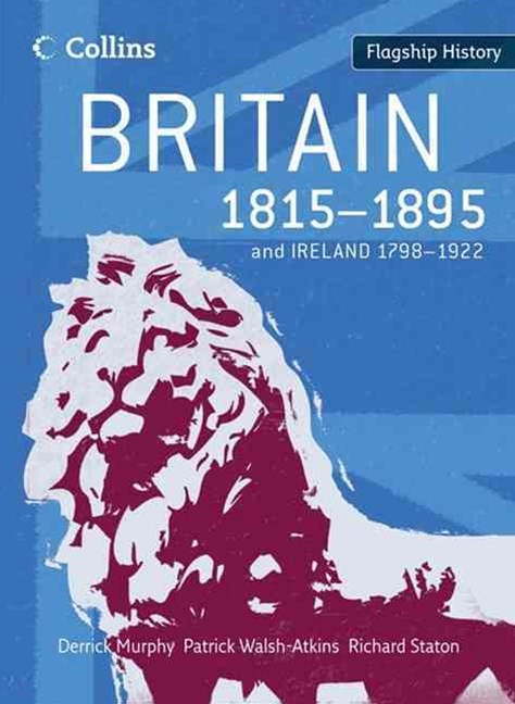 Britain 1815-1895 and Ireland 1798-1922