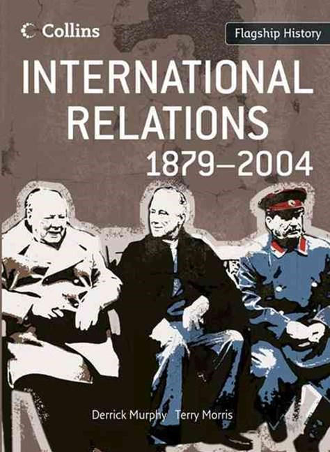 Flagship History: International Relations 1879-2004