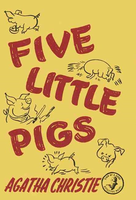 Five Little Pigs Facsimile Edition