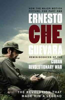 Reminiscences Of The Cuban Revolutionary War: The Authorised Edition