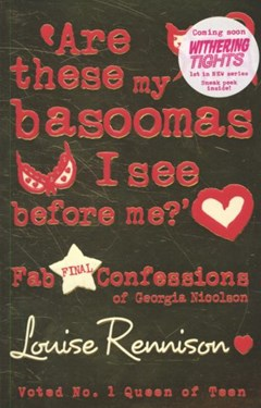 Confessions of Georgia Nicolson (10) - Are these my basoomas I see before me?
