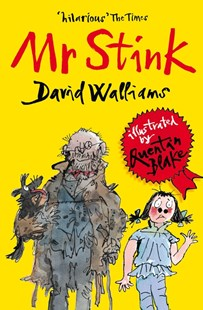 Mr Stink by David Walliams, Quentin Blake (9780007279067) - PaperBack - Children's Fiction Older Readers (8-10)