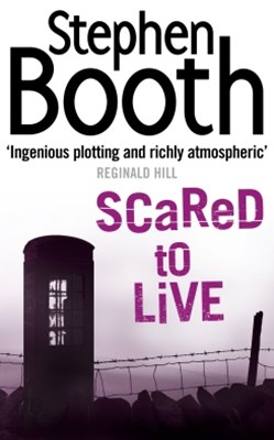 Scared to Live (Cooper and Fry Crime Series, Book 7)
