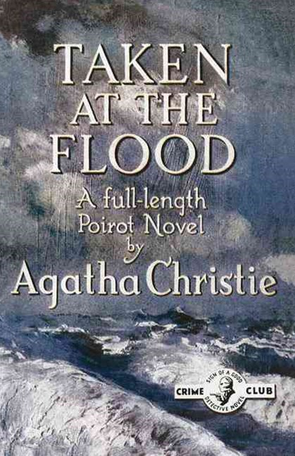 Taken at the Flood: Facsimile Edition