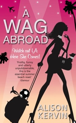 A WAG Abroad