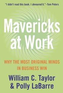 (ebook) Mavericks at Work: Why the most original minds in business win - Business & Finance Careers
