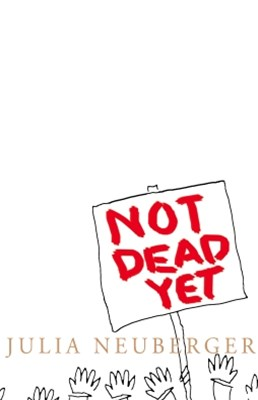 (ebook) Not Dead Yet: A Manifesto for Old Age