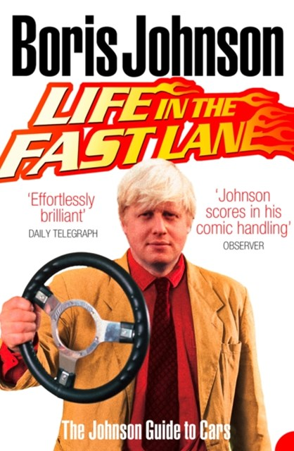Life in the Fast Lane: The Johnson Guide to Cars