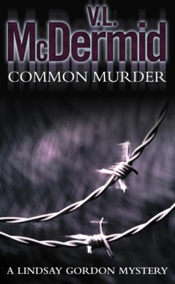 Common Murder (Lindsay Gordon Crime Series, Book 2)