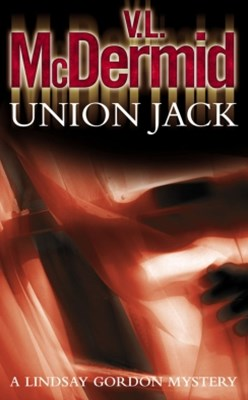 Union Jack (Lindsay Gordon Crime Series, Book 4)