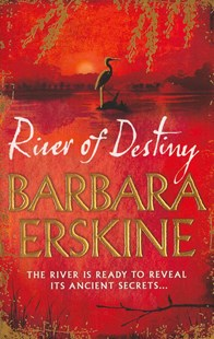 River of Destiny by Barbara Erskine (9780007302321) - PaperBack - Historical fiction