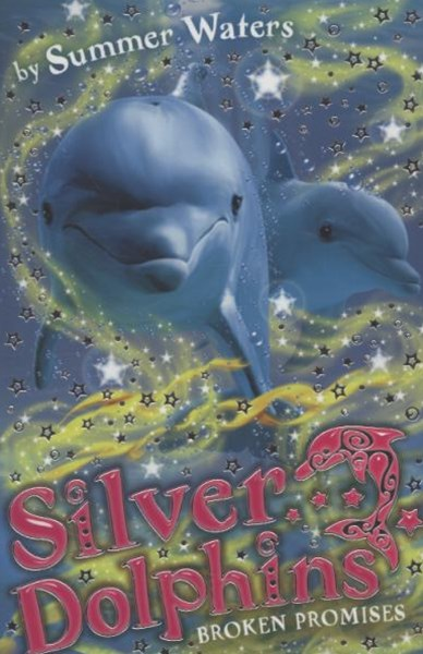 Silver Dolphins: Broken Promises