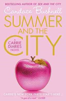 Carrie Diaries: Summer and the City