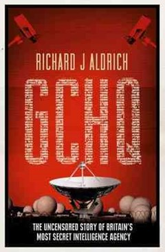 GCHQ: The Uncensored Story of Britain
